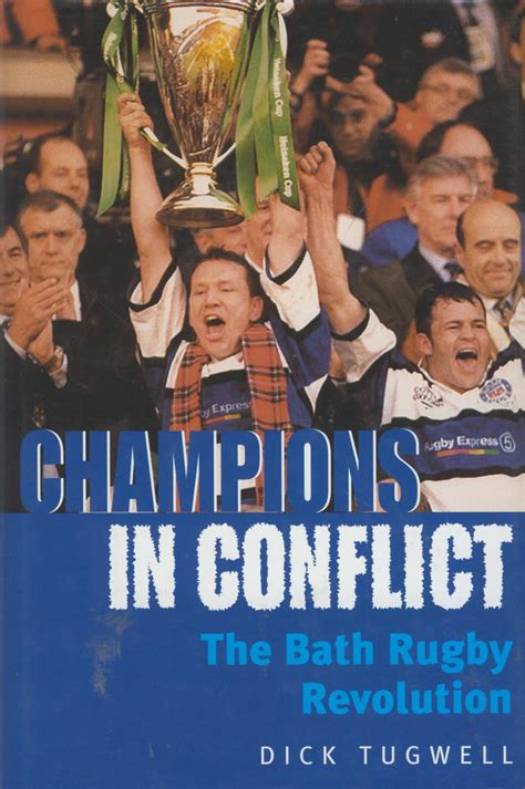 Champions In Conflict Bath Rugby Club A Professional Revolution