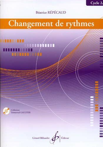 Changement De Rythmes Cycle 2a