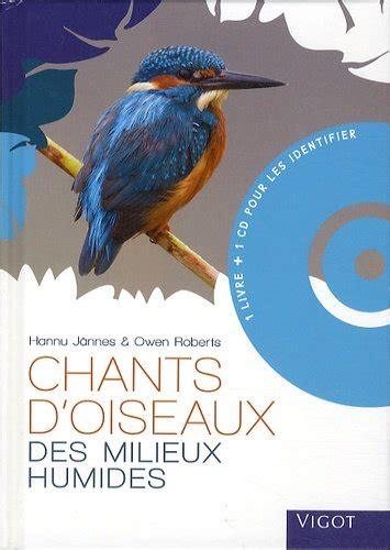 Chants Doiseaux Des Milieux Humides 1cd Audio