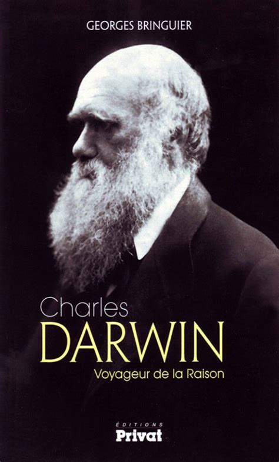 Charles Darwin Voyageur De La Raison