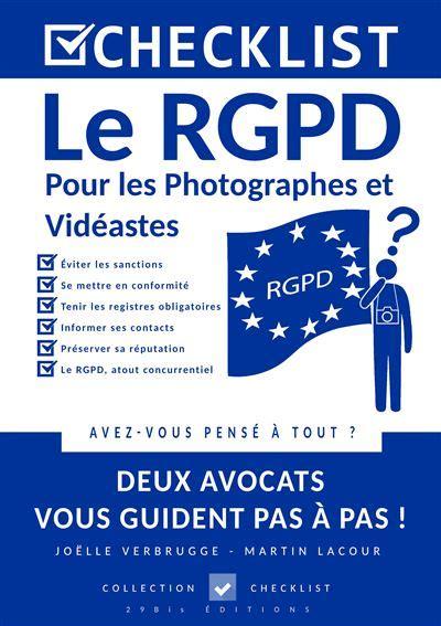 Checklist Le Rgpd Pour Les Photographes Et Videastes