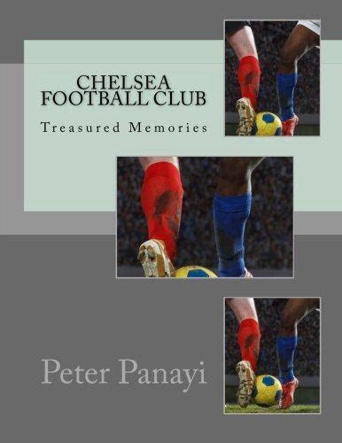 Chelsea Football Club: Treasured Memories