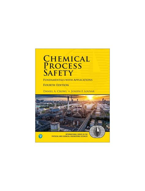 Chemical Process Safety By Crowl Solutions Manual