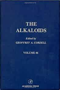 Chemistry And Pharmacology The Alkaloids Book 48 English Edition