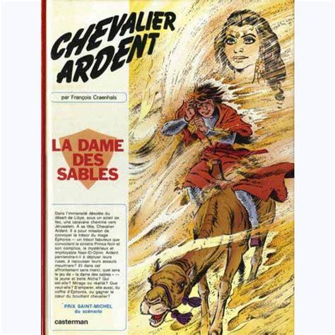Chevalier Ardent Tome 8 La Dame Des Sables