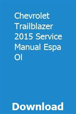 Chevrolet Trailblazer 2015 Service Manual Espa Ol