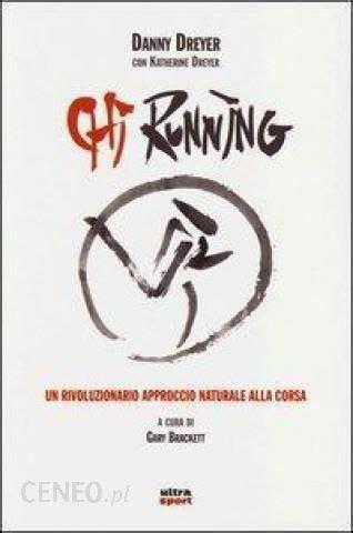 Chi Running Un Rivoluzionario Approccio Naturale Alla Corsa Ultra Sport