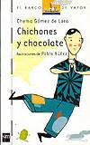 Chichones y Chocolate