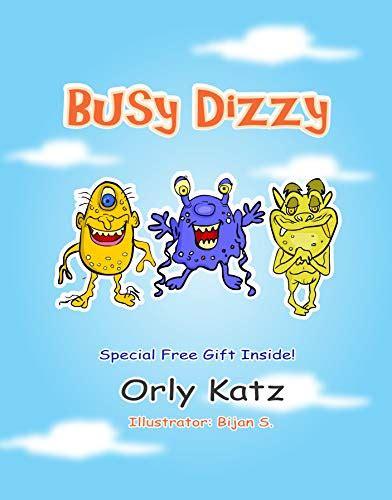 Children S Book In Spanish Busy Dizzy Historia Motivacional Ilustrada Para Ninos De 4 A 8 Anos Cuentos Para Ninos Books For Kids In Spanish Edition