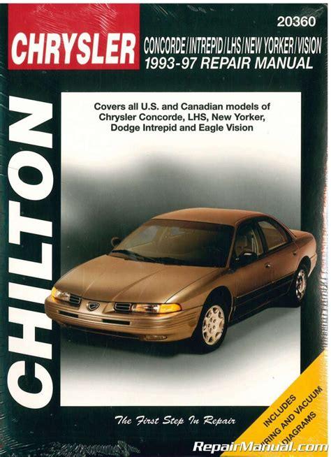 Chilton Chrysler Concorde Intrepid New Yorker Lhs Vision 1993 1997 Repair Manual