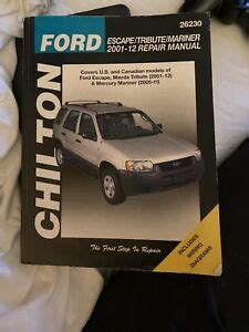 Chilton Total Car Care Ford Escapetributemariner 2001 2012 Repair Manual Chiltons Total Car Care Repair Manual