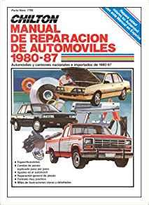 Chiltons Spanish Language Auto Repair Manual 1980 87 Chiltons Spanish Language Manual Spanish Edition