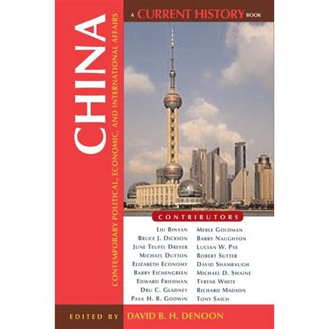China: Contemporary Political, Economic, and International Affairs (Current History)