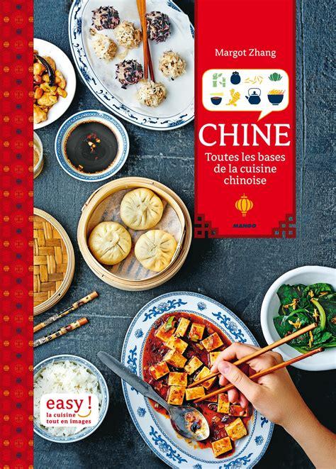 Chine Toutes Les Bases De La Cuisin