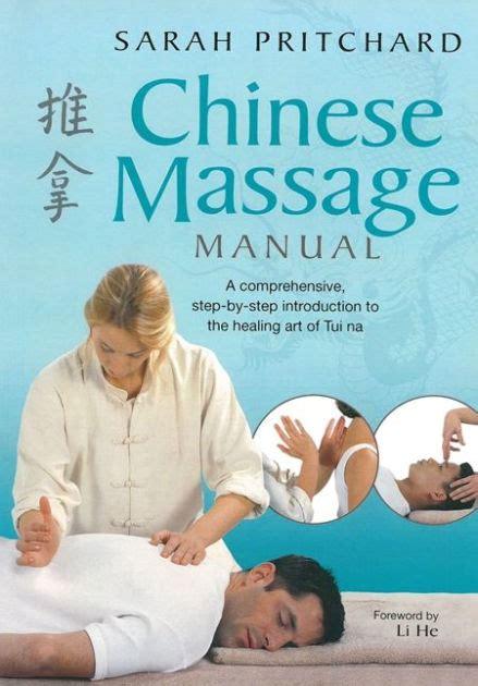 Chinese Massage Manual: The Healing Art of Tui Na