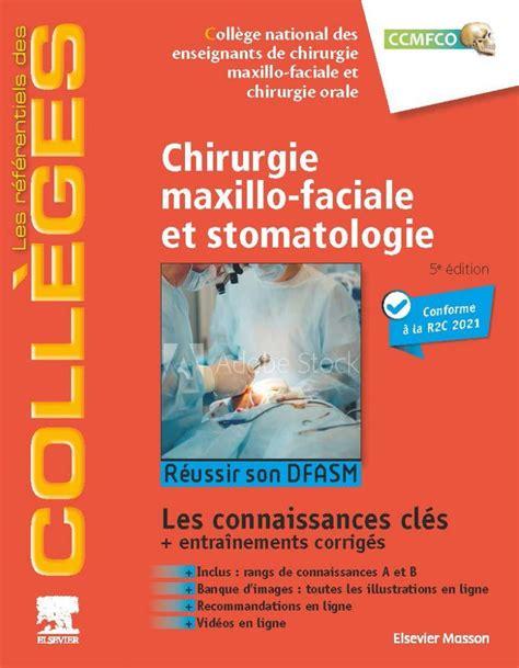 Chirurgie Maxillo Faciale Et Stomatologie Reussir Les Ecni