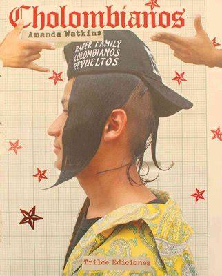 Cholombianos English And Spanish Edition By Amanda Watkins 2015 11 10