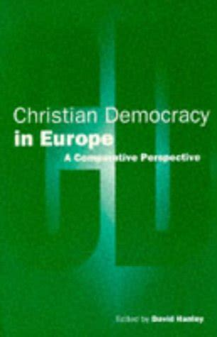 Christian Democracy In Europe A Comparative Perspective
