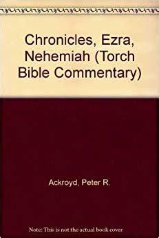 Chronicles Ezra Nehemiah Torch Bible Commentary