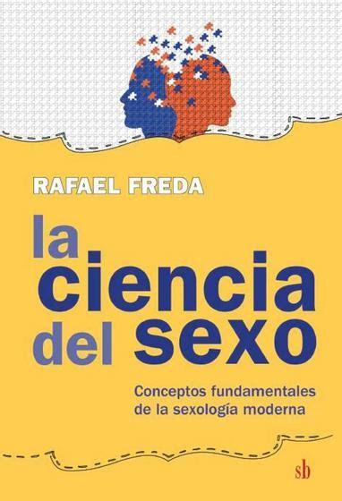 Descargar libros Ciencia Del Sexo Conceptos Fundamentales De La Sexologia Moderna PDF Gratis