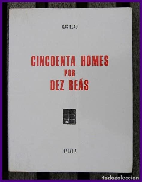 Cincuenta Homes Por Dez Reas Biblioteca Castelao