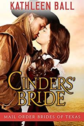 Cinders Bride Mail Order Brides Of Texas Book 1 English Edition