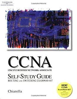 Cisco Ccna Self Study Guide Routing And Switching Exam 640 607ccna Cisco Certified Network Associate Study Guide Exam 640 801