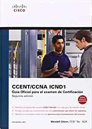 Cisco Press Ccna Icnd 1 Guia Oficial Para El Examen De Certificacion Cisco Networking Academy