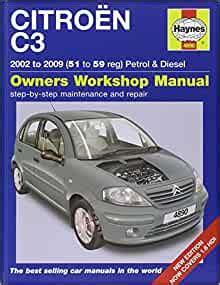 Citroen C3 Petrol And Diesel Service And Repair Manual 2002 To 2005 Haynes Service Repair Manual
