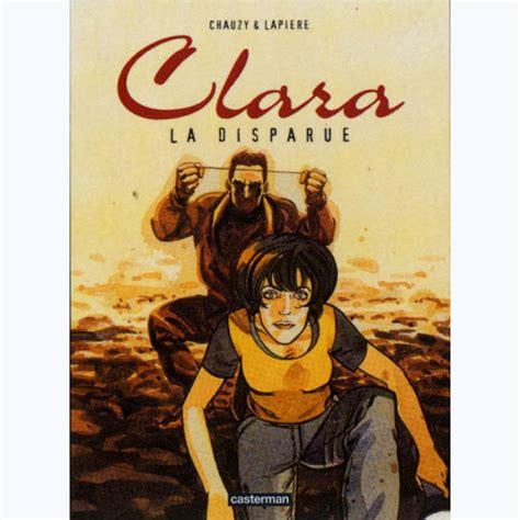 Clara Tome 3 La Disparue