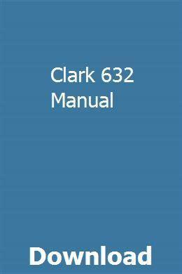 Clark 632 Manual