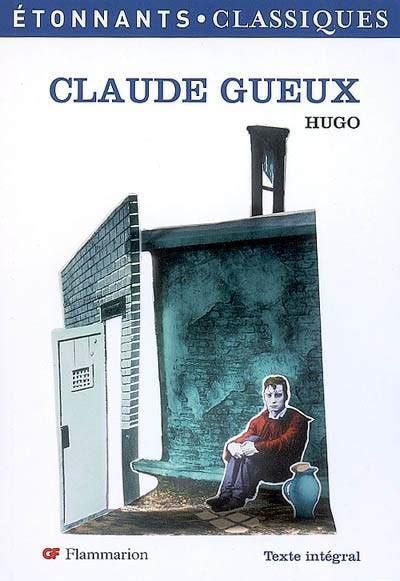 Claude Gueux Gf Etonnants Classiques