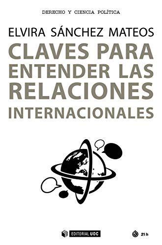 Claves Para Entender Las Relaciones Internacionales Manuales