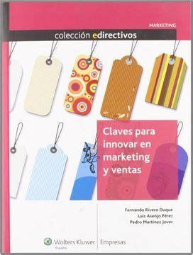 Claves Para Innovar En Marketing Y Ventas Edirectivos