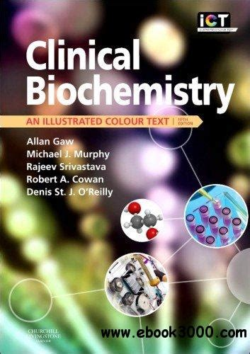 Clinical Biochemistry An Illustrated Colour Text 6e