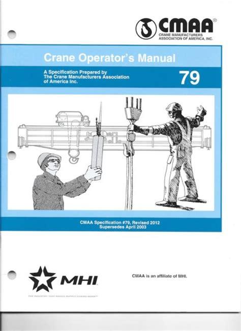 Cmaa Crane Operators Manual