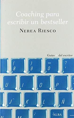 Coaching Para Escribir Un Bestseller Guias Del Escritor