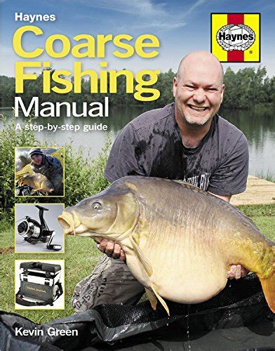 Coarse Fishing Manual The Step By Step Guide Haynes Manual