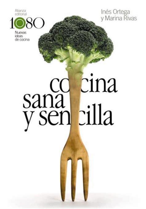 Cocina Sana Y Sencilla Libros Singulares Ls