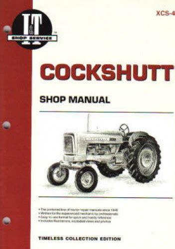Cockshutt 540 Tractor Factory Service Repair Manual