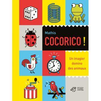 Cocorico Un Imagier Domino Des Animaux