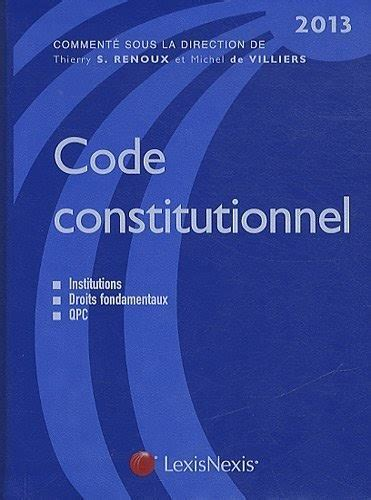 Code Constitutionnel 2013 De Renoux Thierry S 2012 Relie