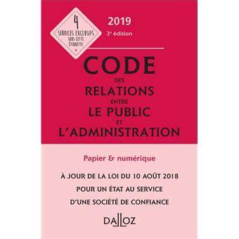 Code Des Relations Entre Le Public Et L Administration 2019 Annote Et Commente 3e Ed