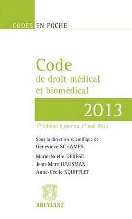 Code de droit médical et biomédical 2013