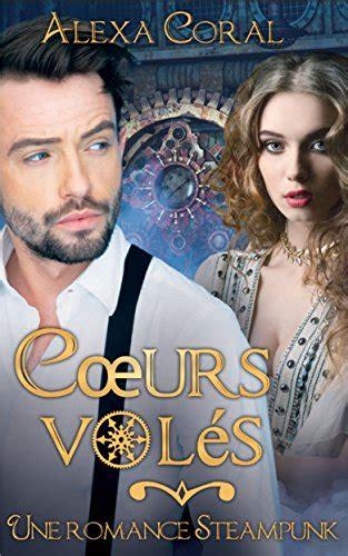 Coeurs Voles Une Romance Steampunk