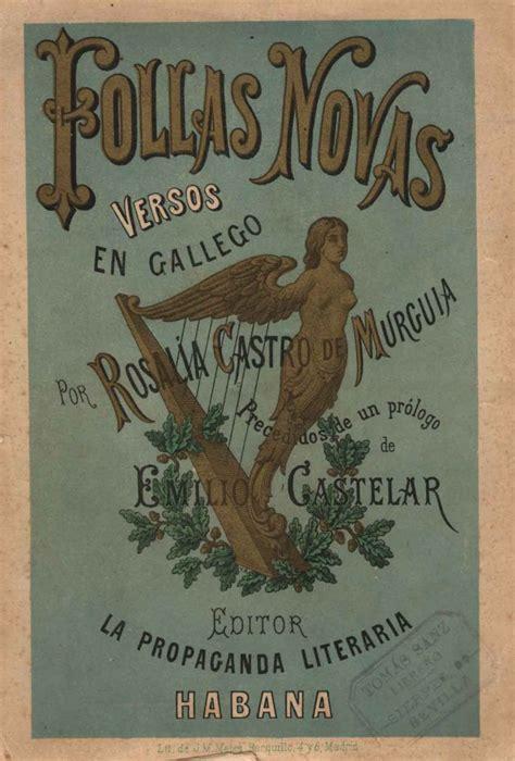 Coleccion Rosalia De Castro Follas Novas