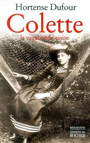 Colette La Vagabonde Assise