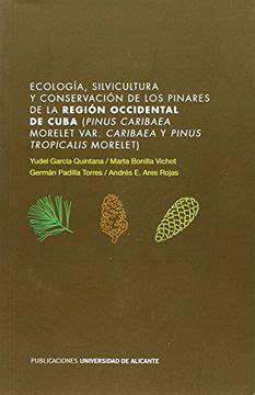 Cologia Silvicultur Conservacion De Los Pinares De La Region Occidental De Cuba Pinus Caribaea Morelet Var