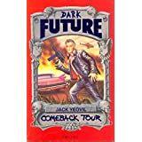 Comeback Tour Dark Future Demon Download S