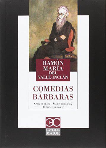 Comedias Barbaras Castalia Maior